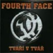 FOURTH FACE